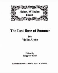 Ernst, H.W. (Ricci)The Last Rose of Summer for Violin Solo