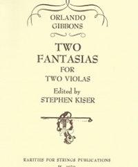 Gibbons, OrlandoTwo Fantasias for Two Violas